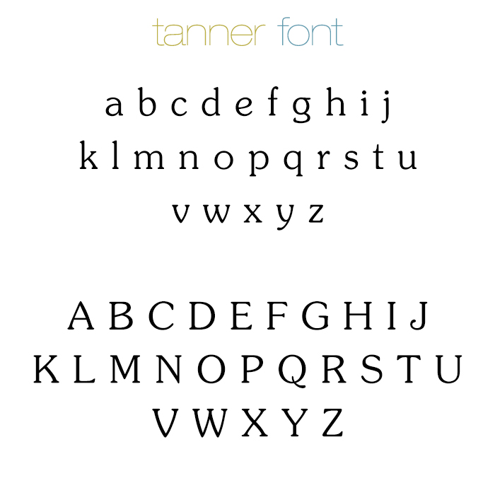 Tanner Font Can Be Engraved With All Lowercase Letters Capital Or A Mixture Of Both You Must Engrave Type Exactly How Want When Ordering